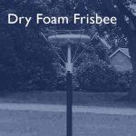 i2 Hanby Gauge - Dry Foam Frisbee